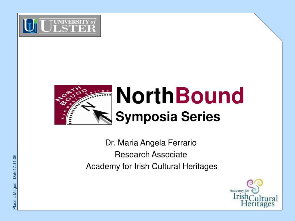 north bound symposia series l.