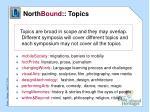 north bound topics