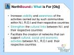 north bound what is for obj