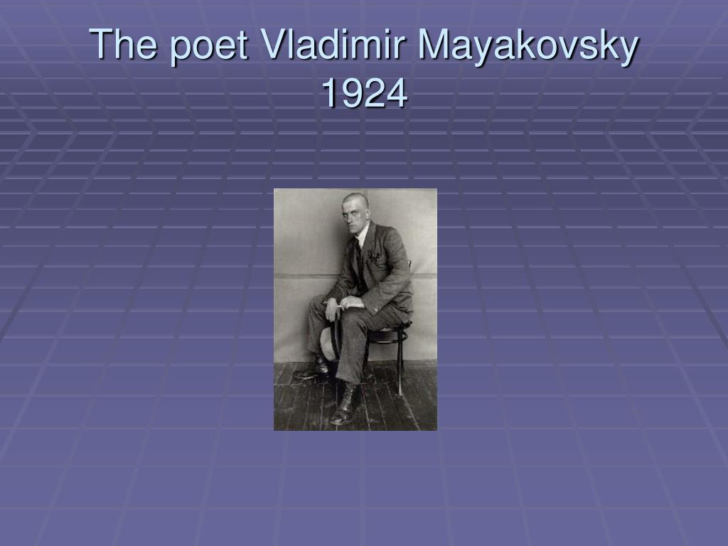 The poet Vladimir Mayakovsky