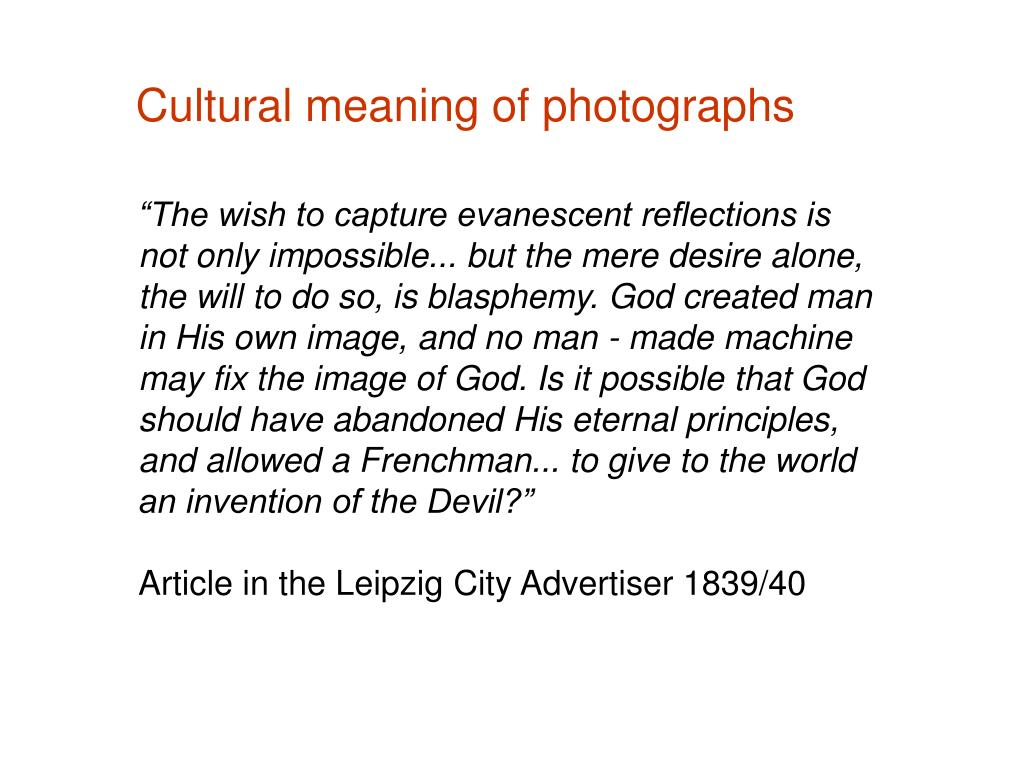 Cultural meaning of photographs