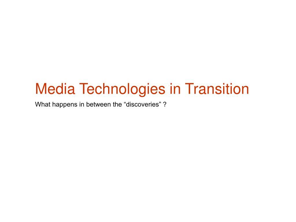 media technologies in transition l.