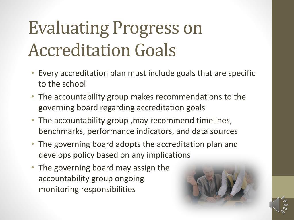 Evaluating Progress on Accreditation Goals