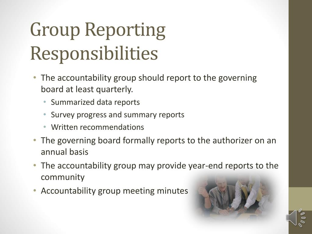 Group Reporting Responsibilities