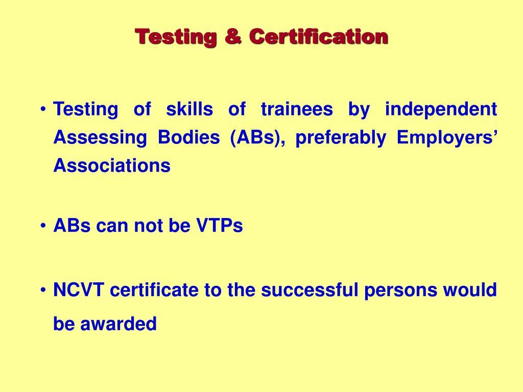 Testing & Certification