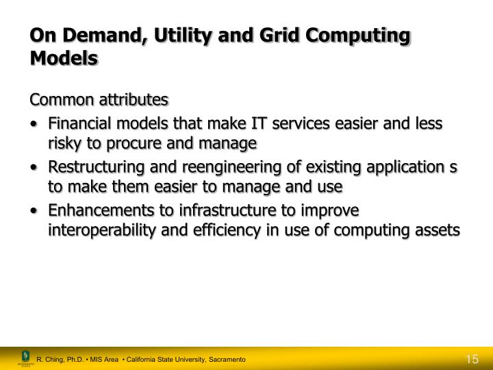 On Demand, Utility and Grid Computing Models