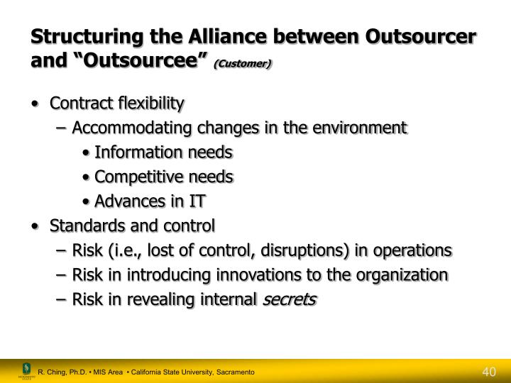 "Structuring the Alliance between Outsourcer and ""Outsourcee"""