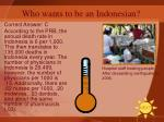 who wants to be an indonesian26