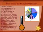 who wants to be an indonesian8