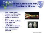 foods associated with foodborne illness