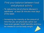 find your balance between food and physical activity