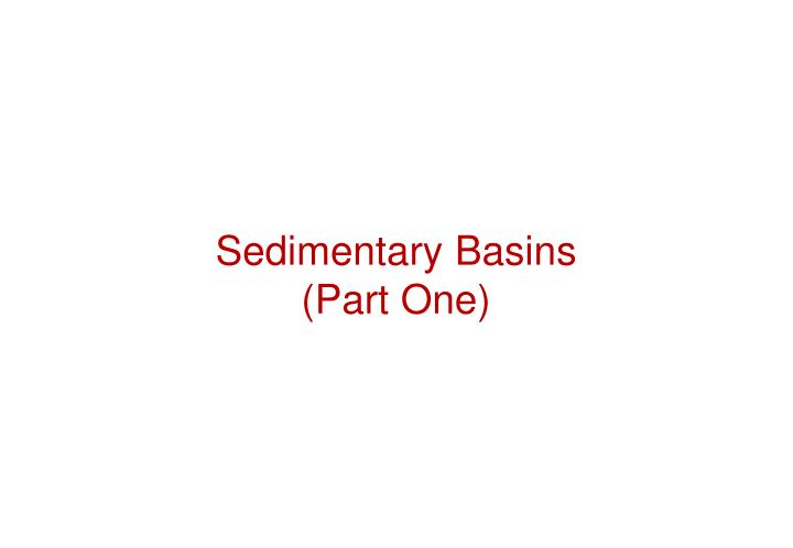 Sedimentary basins part one