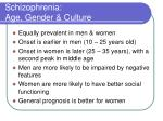 schizophrenia age gender culture