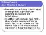 schizophrenia age gender culture1