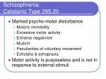 schizophrenia catatonic type 295 20