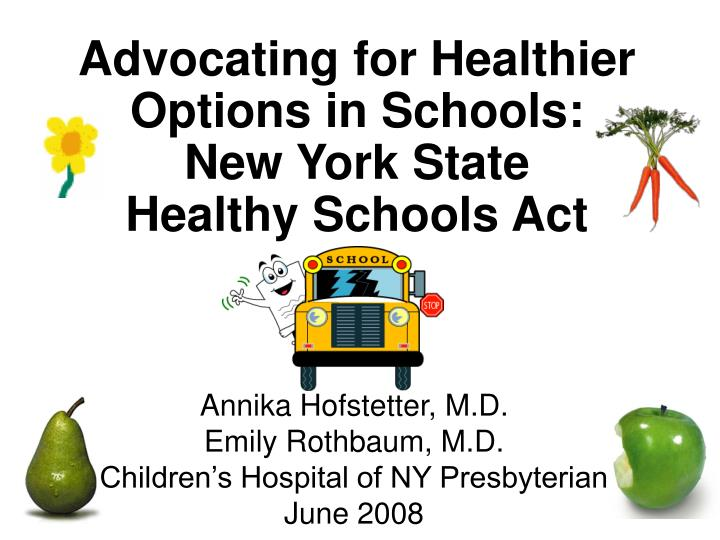 Advocating for healthier options in schools new york state healthy schools act