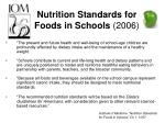 nutrition standards for foods in schools 2006