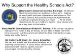 why support the healthy schools act