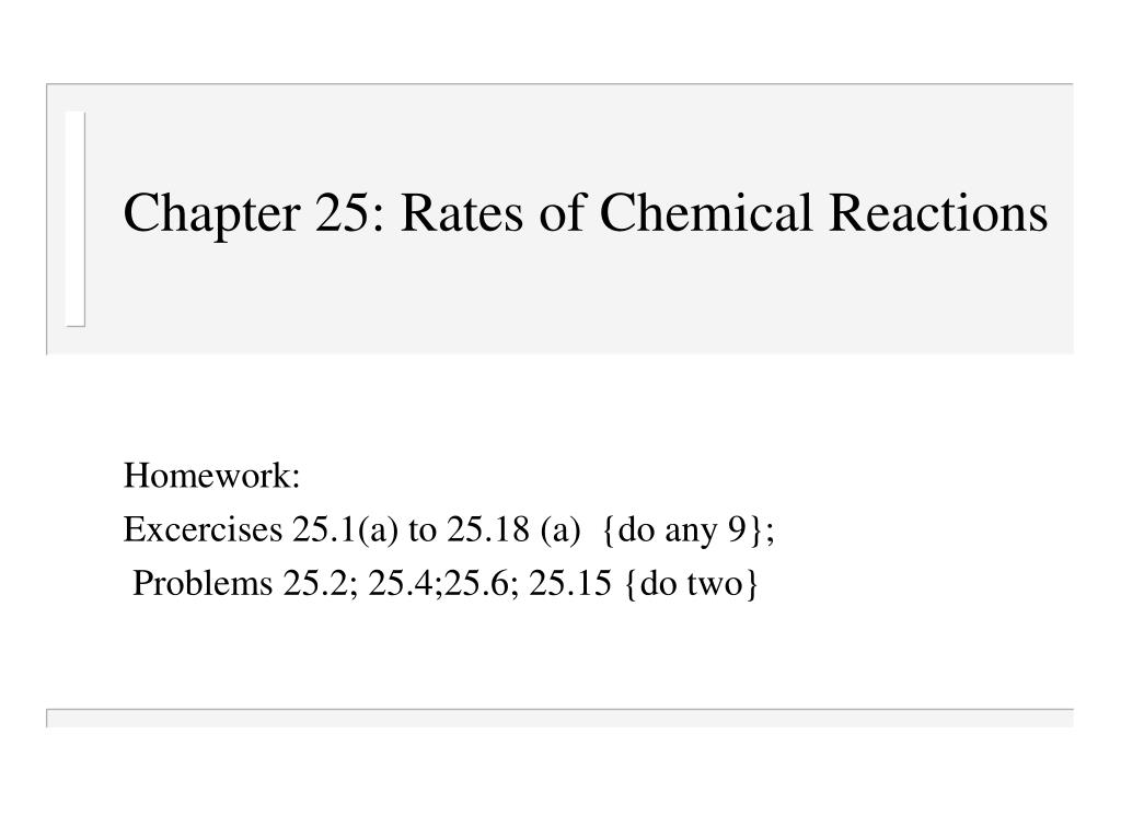 Chapter 25: Rates of Chemical Reactions