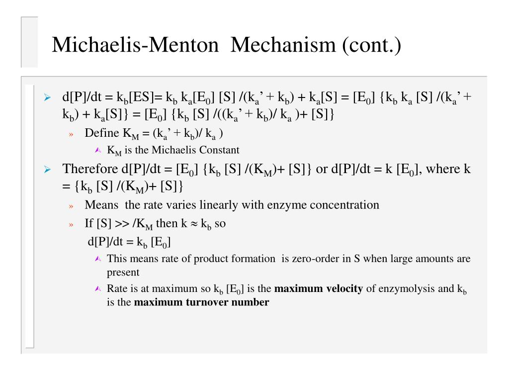 Michaelis-Menton  Mechanism (cont.)