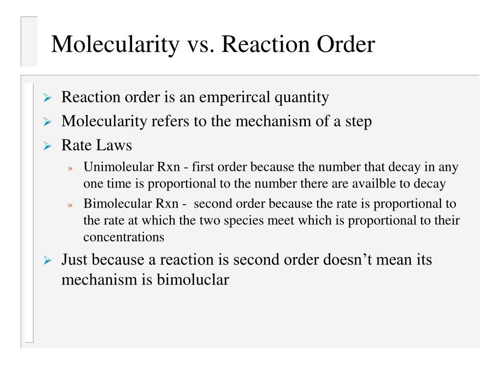 Molecularity vs. Reaction Order