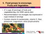 5 food groups to encourage fruits and vegetables