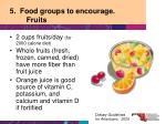 5 food groups to encourage fruits