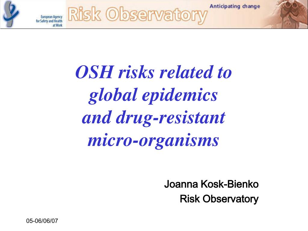 OSH risks related to