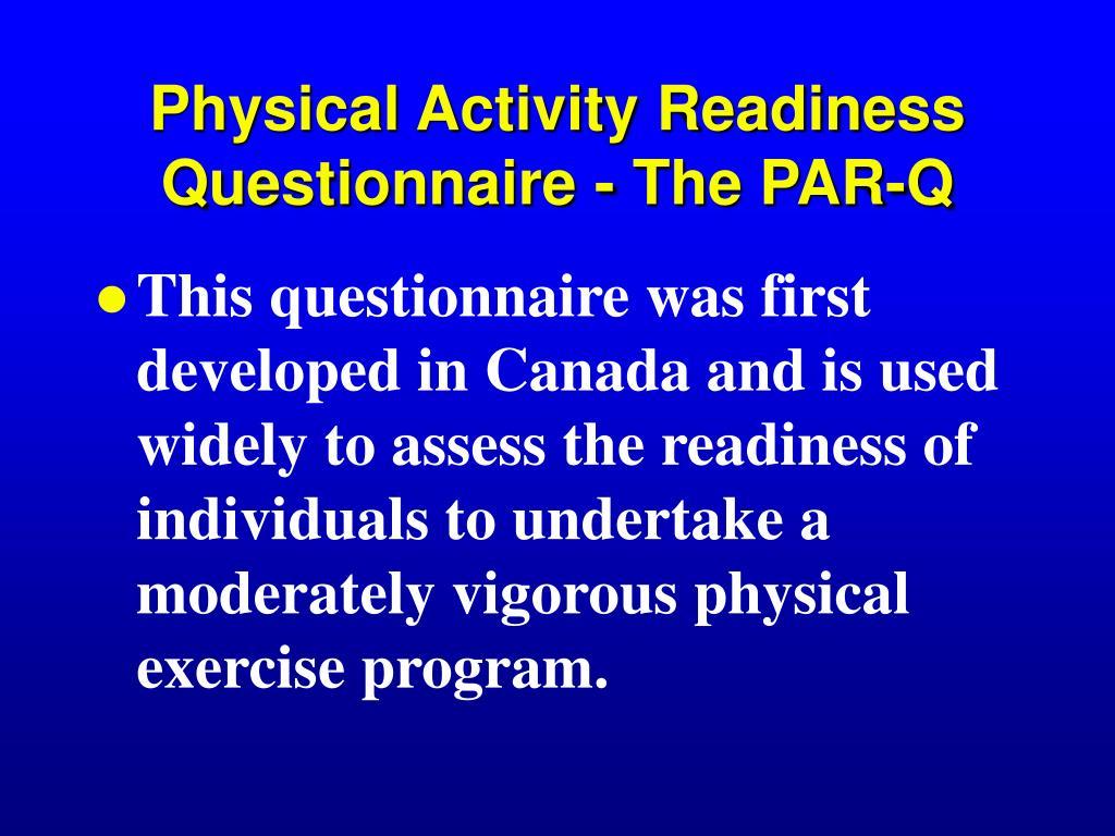 Physical Activity Readiness Questionnaire - The PAR-Q