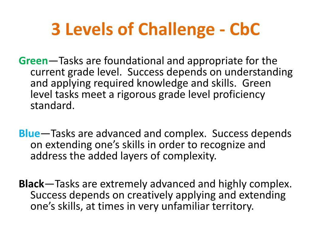 3 Levels of Challenge -