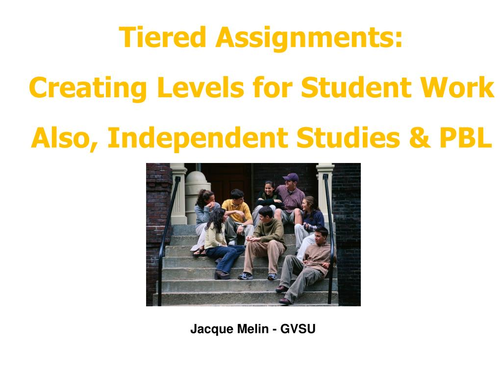 Tiered Assignments: