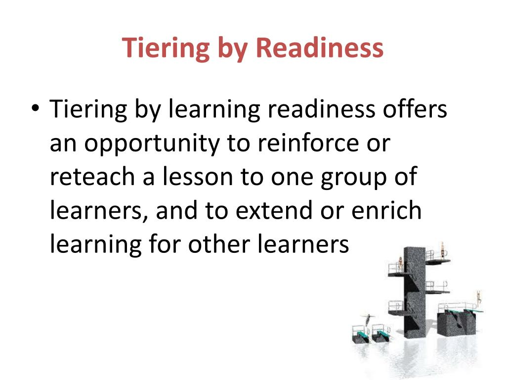 Tiering by Readiness