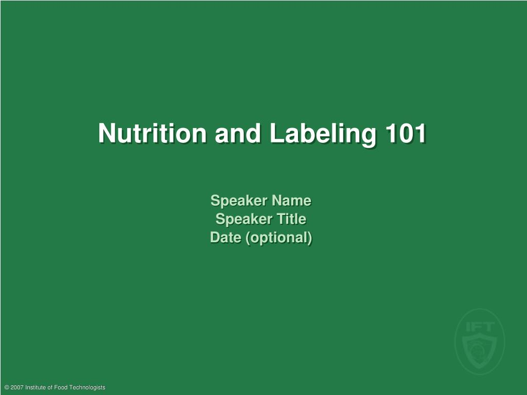 nutrition and labeling 101 l.