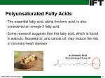 polyunsaturated fatty acids30