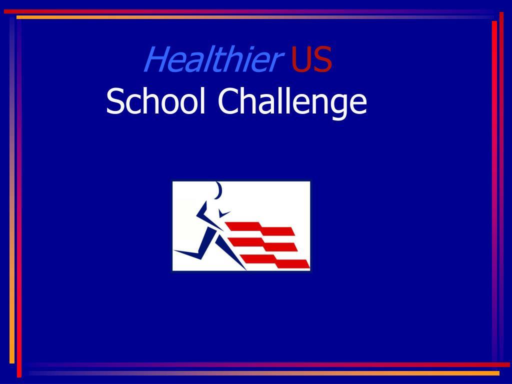 healthier us school challenge l.