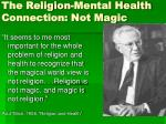 the religion mental health connection not magic