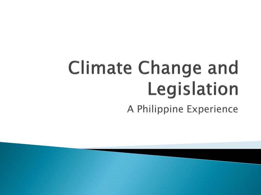 climate change and legislation l.
