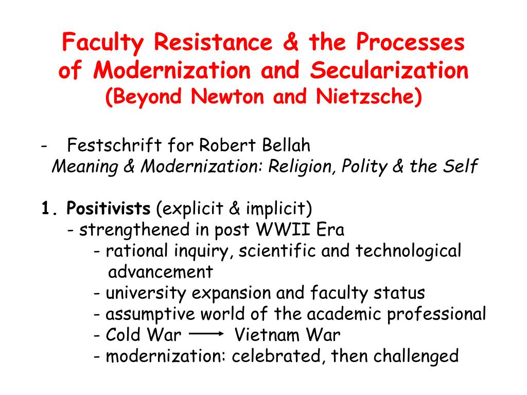 Faculty Resistance & the Processes of Modernization and Secularization