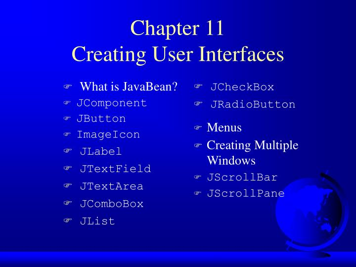 Chapter 11 creating user interfaces