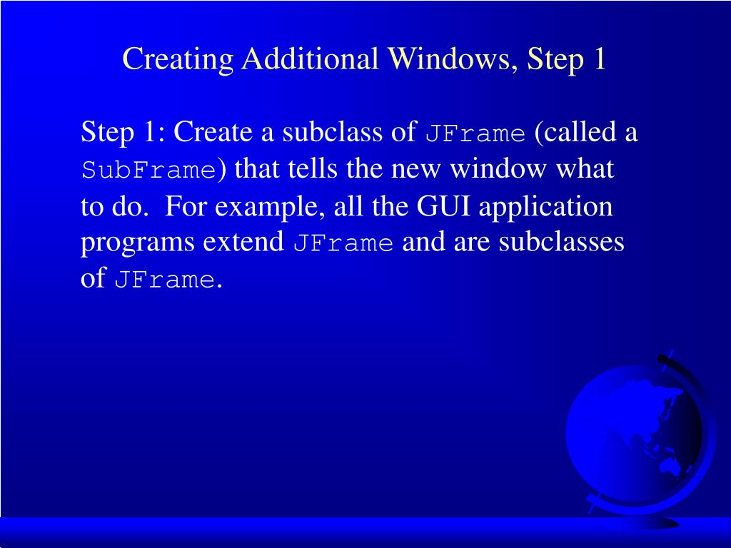 Creating Additional Windows, Step 1