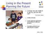 living in the present planning the future