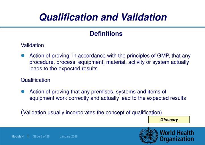 Qualification and validation3