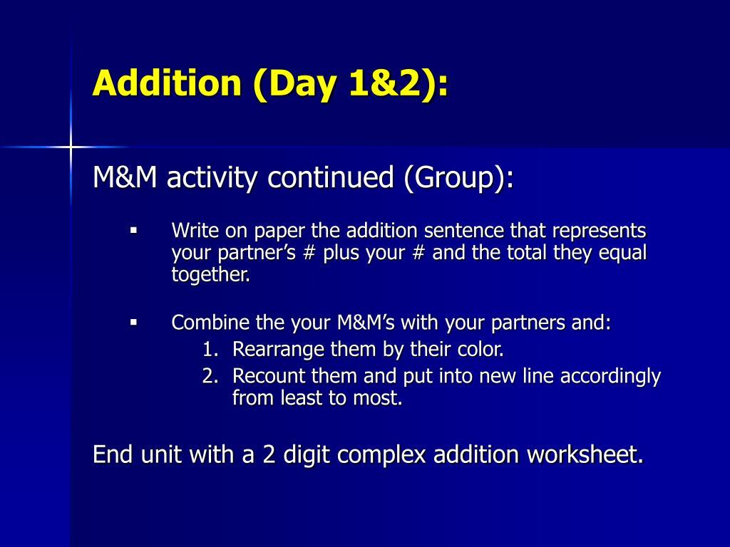 Addition (Day 1&2):