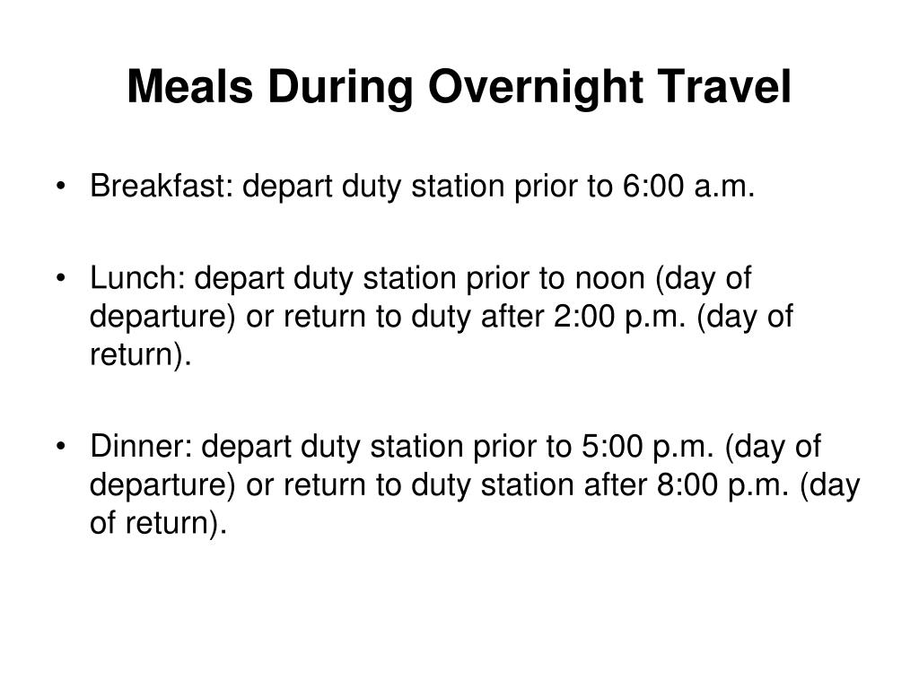 Meals During Overnight Travel