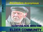 cooperation with the elder community