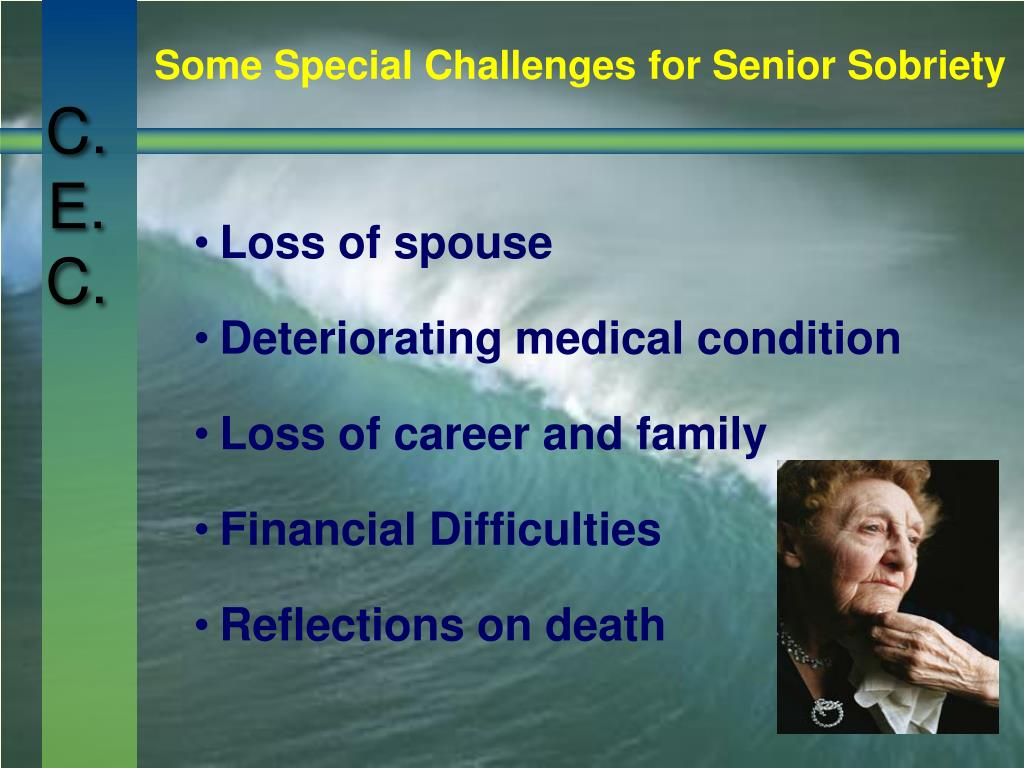 Some Special Challenges for Senior Sobriety