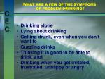 what are a few of the symptoms of problem drinking