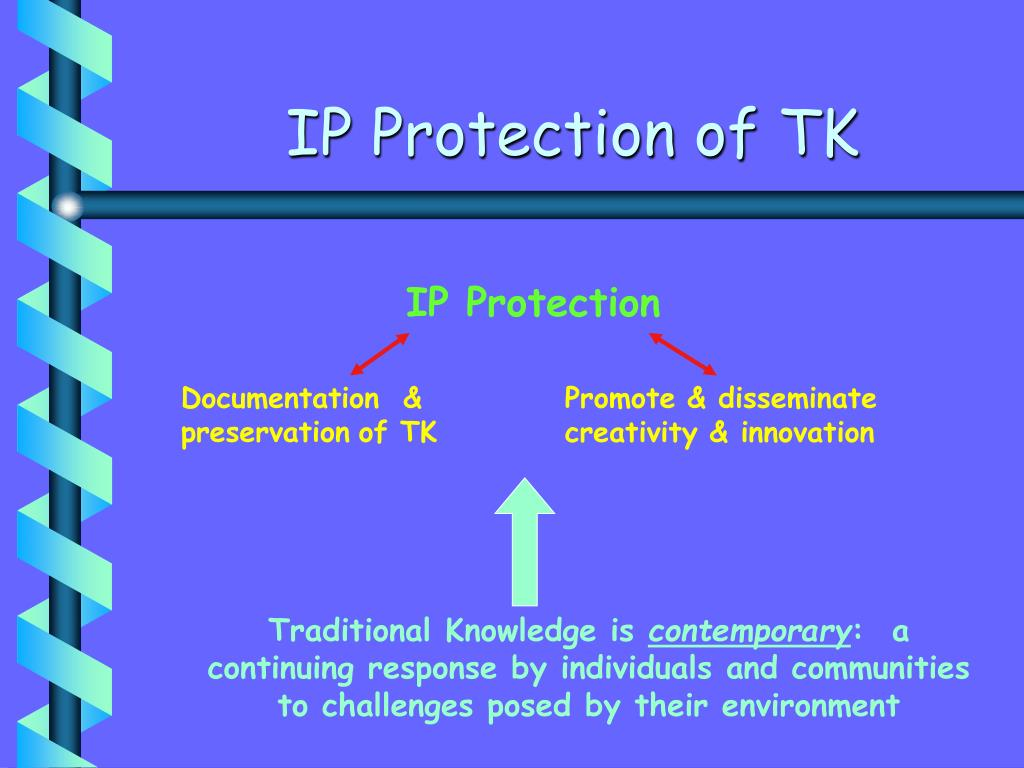 IP Protection of TK