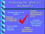 protecting tk what are the benefits