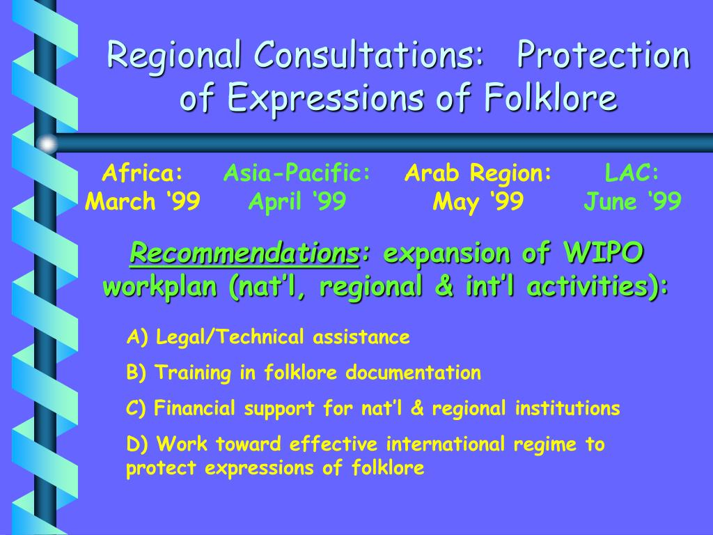 Regional Consultations:   Protection of Expressions of Folklore